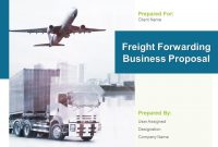 Freight Forwarding Business Proposal Powerpoint Presentation pertaining to Business Plan Template For Transport Company