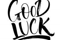 Good Luck Lettering. Handwritten Modern Calligraphy, Brush throughout Good Luck Banner Template
