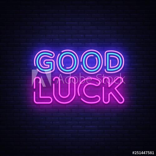 Good Luck Neon Sign Vector. Good Luck Design Template Neon inside Good Luck Banner Template