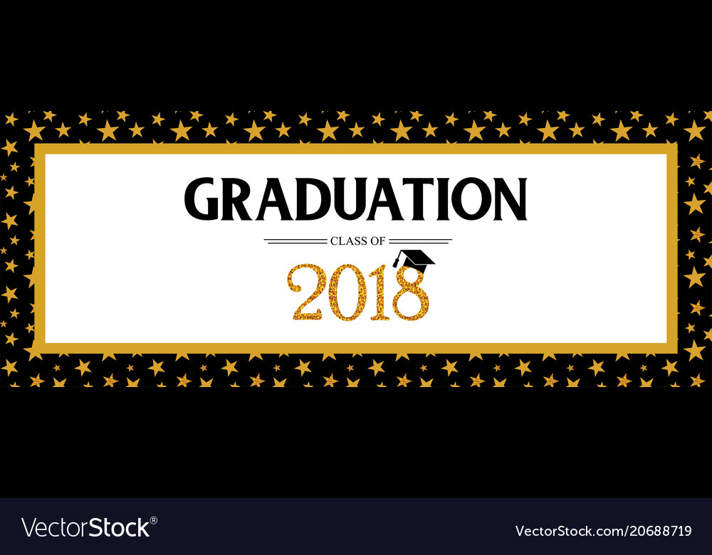 Graduation Class Of 2018 Greeting Banner Template intended for Graduation Banner Template