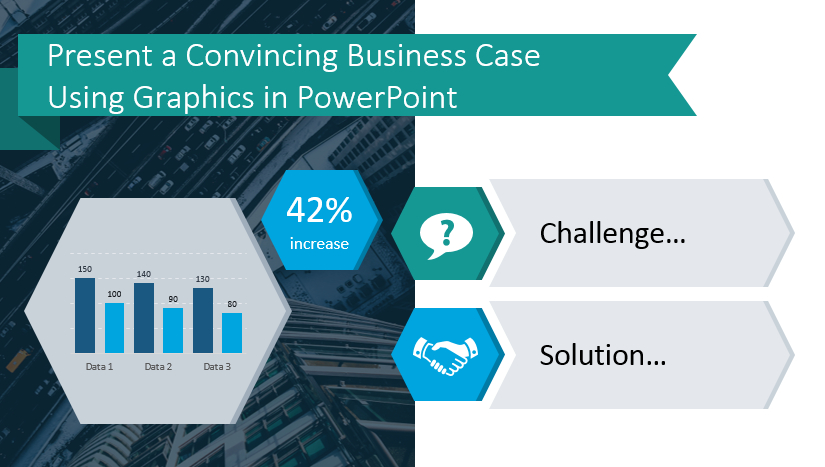 Present A Convincing Business Case Using Graphics In regarding Template For Business Case Presentation