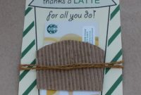 Thanks A Latte Free Printable – Great Idea For Teacher Gift with Thanks A Latte Card Template